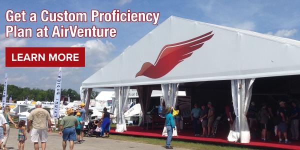 Get Your Pilot Proficiency Plan at AirVenture 2021
